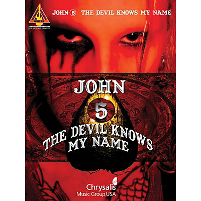 Hal Leonard John 5 - The Devil Knows My Name Guitar Tab Songbook