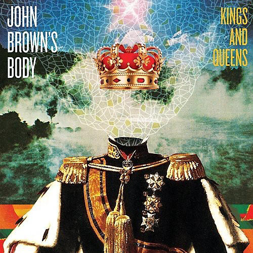 Alliance John Brown's Body - Kings and Queens
