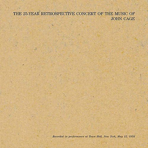 Alliance John Cage - 25 Year Retrospective Concert Of The Music Of John