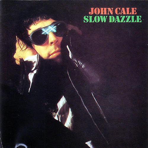 Alliance John Cale - Slow Dazzle