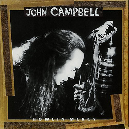Alliance John Campbell - Howlin Mercy