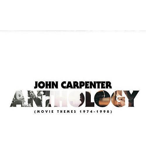 Alliance John Carpenter - Anthology: Movie Themes 1974-1998 - O.s.t.