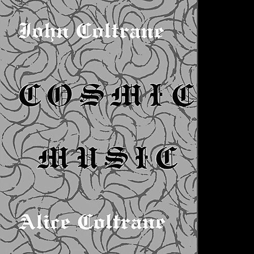 Alliance John Coltrane - Cosmic Music