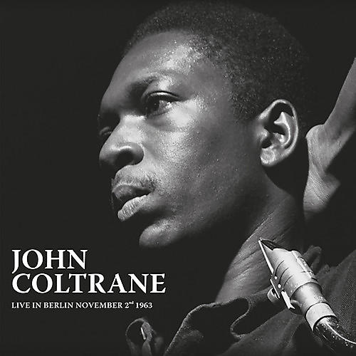 Alliance John Coltrane - Live In Berlin November 2nd 1963