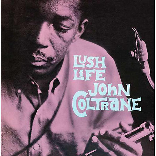 Alliance John Coltrane - Lush Life