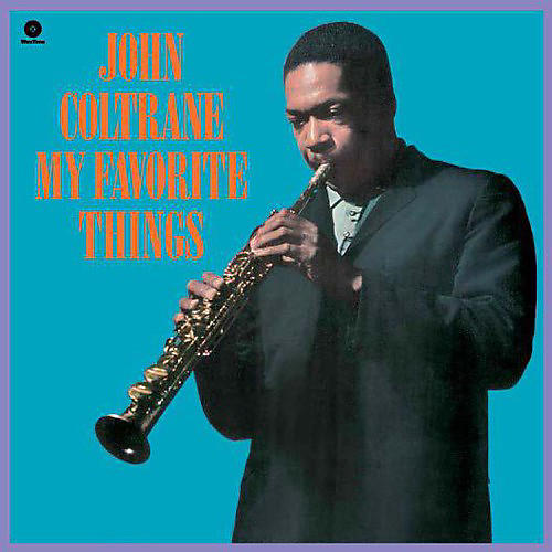 Alliance John Coltrane - My Favorite Things