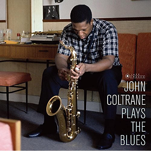 Alliance John Coltrane - Plays The Blues (Cover Photo By Jean-Pierre Leloir)