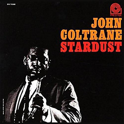 Alliance John Coltrane - Stardust