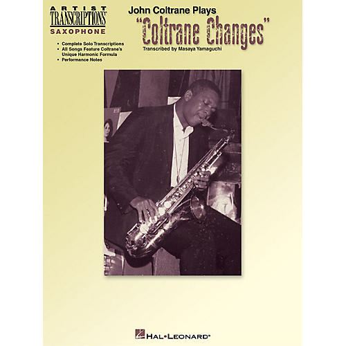 Hal Leonard John Coltrane Plays Coltrane Changes (C Instruments) Artist Transcriptions Series by John Coltrane