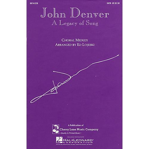 Cherry Lane John Denver - A Legacy of Song (Medley) 2-Part by John Denver Arranged by Ed Lojeski