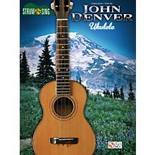 Hal Leonard John Denver Strum & Sing Ukulele Songbook