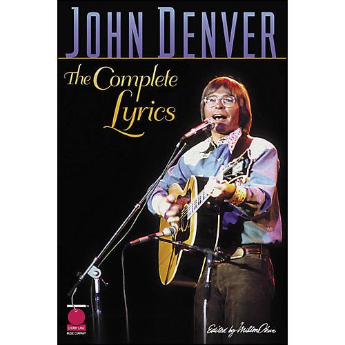 Cherry Lane John Denver The Complete Lyrics