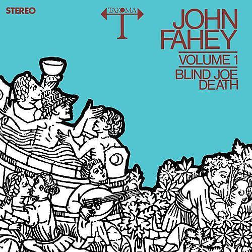 Alliance John Fahey - Blind Joe Death 1