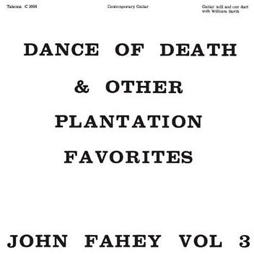 Alliance John Fahey - Dance of Death and Other Plantation Favorites