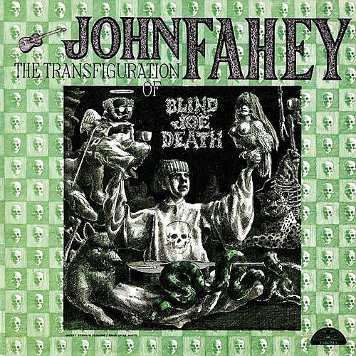 Alliance John Fahey - Transfiguration of Blind Joe Death