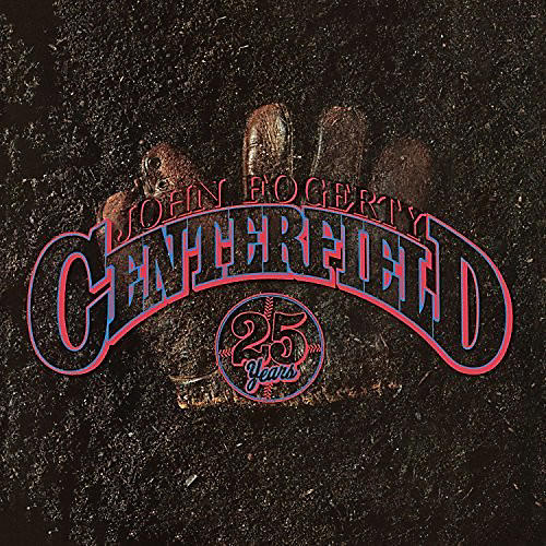 Alliance John Fogerty - Centerfield