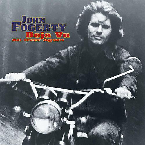 Alliance John Fogerty - Deja Vu (all Over Again)