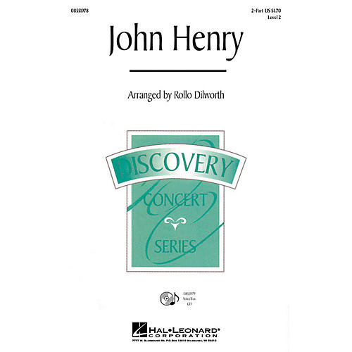 Hal Leonard John Henry 2-Part arranged by Rollo Dilworth