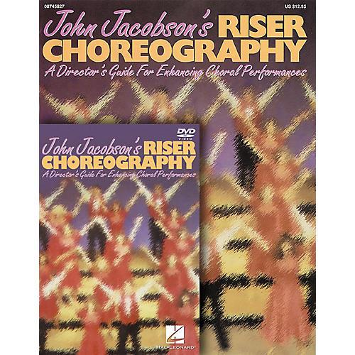 Hal Leonard John Jacobson's Riser Choreography