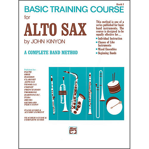 Alfred John Kinyon's Basic Training Course Book 1 Alto Sax