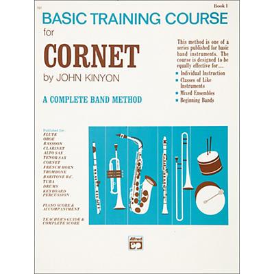 Alfred John Kinyon's Basic Training Course Book 1 Cornet