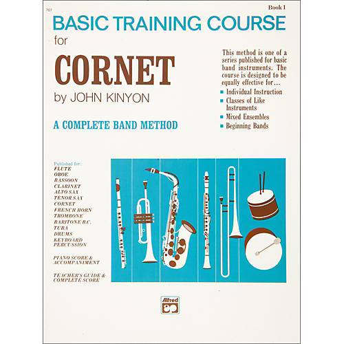 Alfred John Kinyon's Basic Training Course Book 1 Cornet