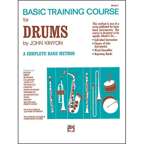 Alfred John Kinyon's Basic Training Course Book 1 Drums