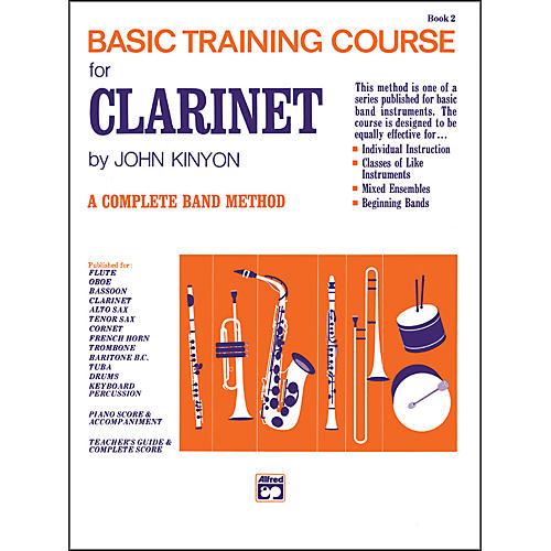 Alfred John Kinyon's Basic Training Course Book 2 Clarinet
