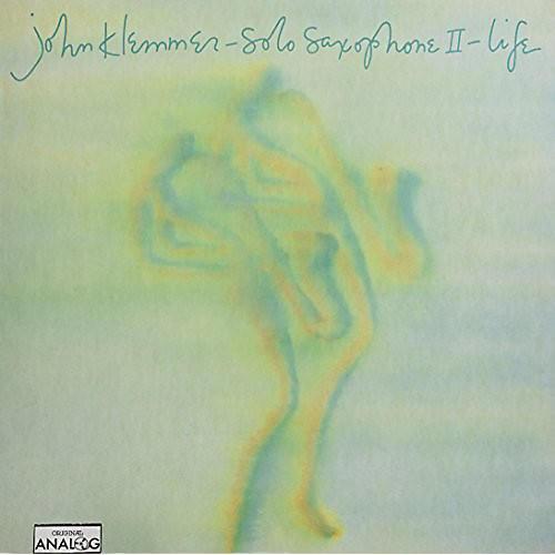 Alliance John Klemmer - Solo Saxophone Ii - Life