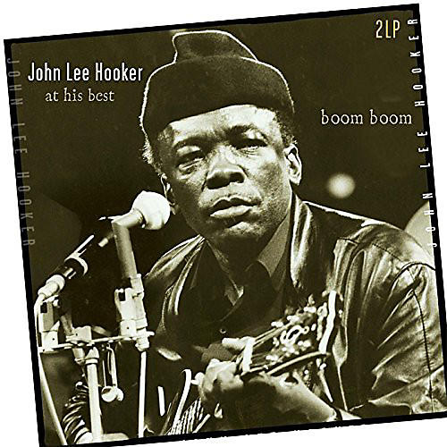 Alliance John Lee Hooker - Boom Boom-At His Best