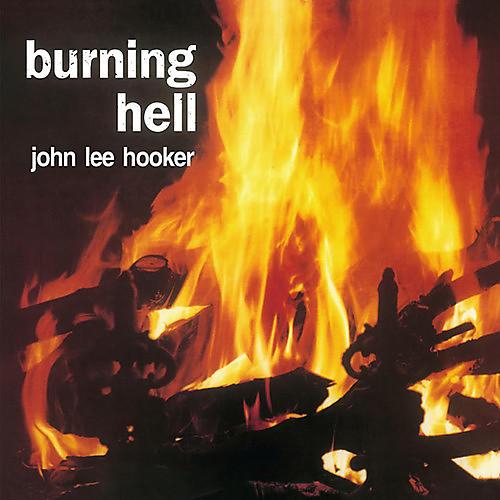 Alliance John Lee Hooker - Burning Hell