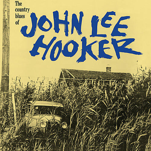 Alliance John Lee Hooker - Country Blues Of John Lee Hooker