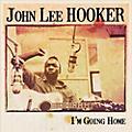 Alliance John Lee Hooker - I'm Going Home thumbnail