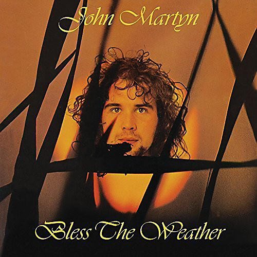 Alliance John Martyn - Bless The Weather