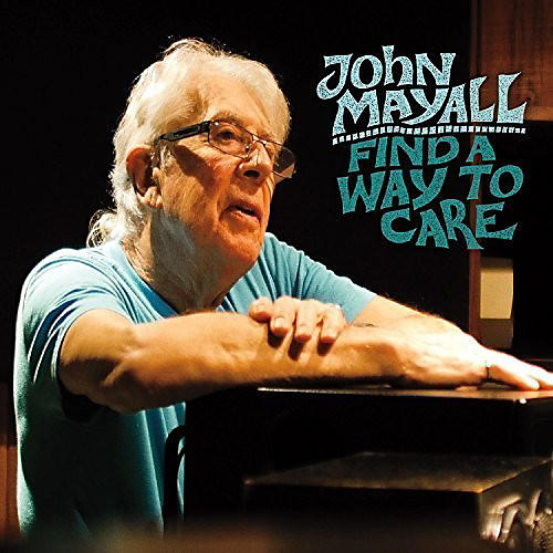 Alliance John Mayall - Find a Way to Care