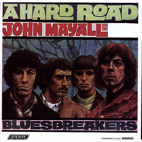 Alliance John Mayall - Hard Road