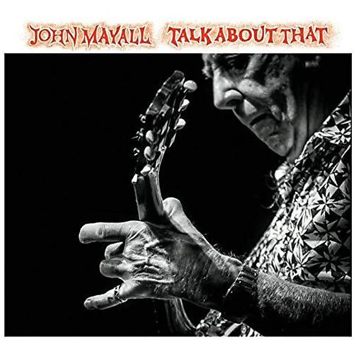 Alliance John Mayall - Talk About That