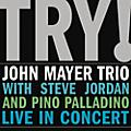 Alliance John Mayer - John Mayer Trio Live thumbnail