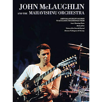 Alfred John McLaughlin & the Mahavishnu Orchestra Transcribed Score Series Softcover by John McLaughlin