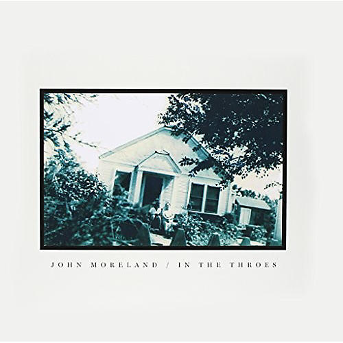 Alliance John Moreland - In the Throes
