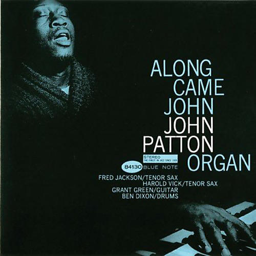 Alliance John Patton - Along Came John