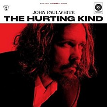 John Paul White - Hurting Kind