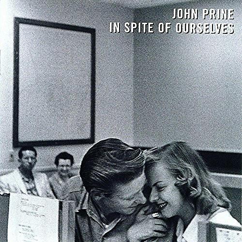 Alliance John Prine - In Spite Of Ourselves