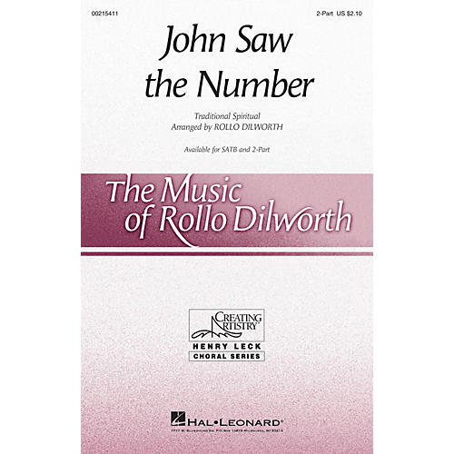 Hal Leonard John Saw the Number 2-Part arranged by Rollo Dilworth