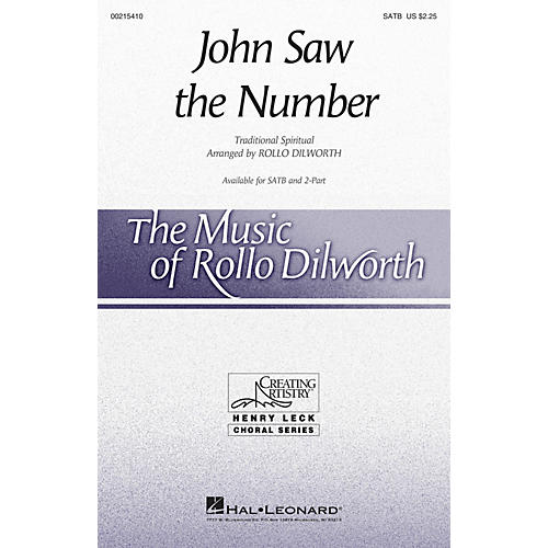 Hal Leonard John Saw the Number SATB arranged by Rollo Dilworth