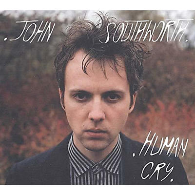 John Southworth - Human Cry
