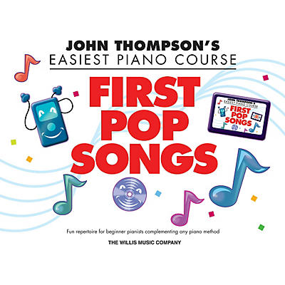 Hal Leonard John Thompson's Easiest Piano Course - First Pop Songs Elementary Songbook