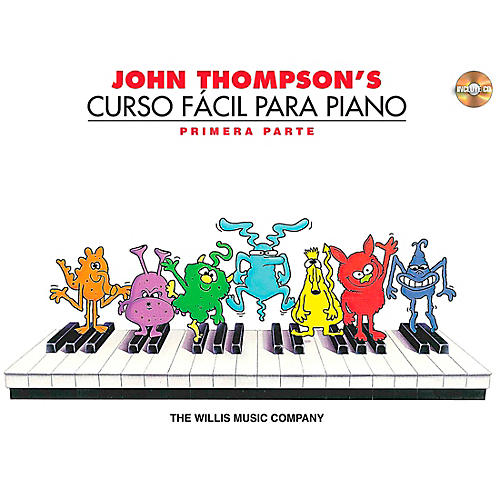 Willis Music John Thompson's Easiest Piano Course Part 1 (Spanish Edition) Book/CD - Curso Facil Para Piano Primera Part