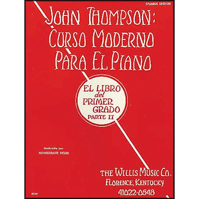 Willis Music John Thompson's Modern Course for Piano Book 2 (Spanish Edition) Curso Moderno