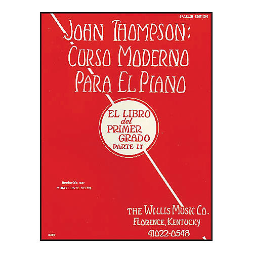 Willis Music John Thompson's Modern Course for Piano Book 2 (Spanish Edition) Curso Moderno
